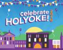 celebrate holyoke